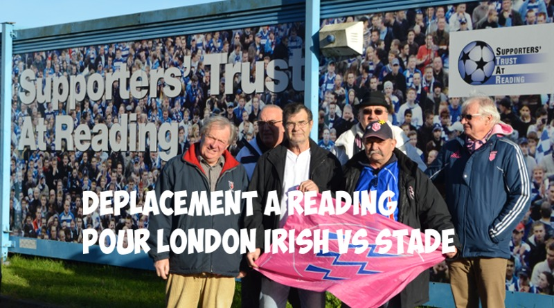 Déplacement à Reading pour London Irish vs Stade