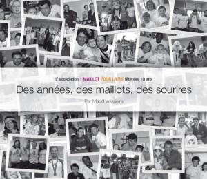 10 ans 1 Maillot pour la Vie