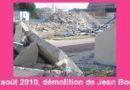 Bernard – La démolition de Jean Bouin, 12 août 2010