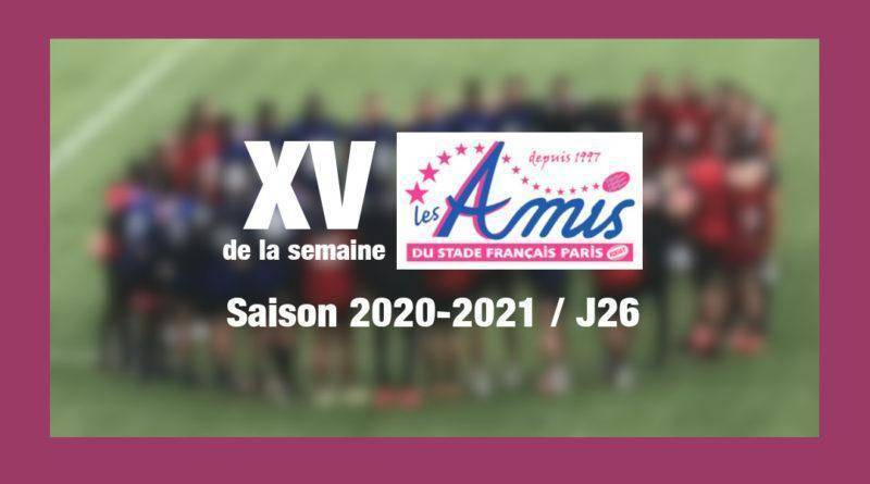 Top 14 – J26 saison 2020-2021 – XV des Amis