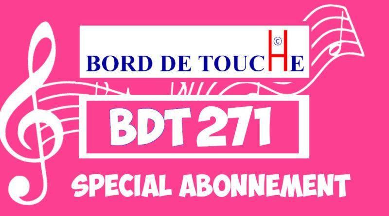 Bord de Touche 271 – Spécial abonnement
